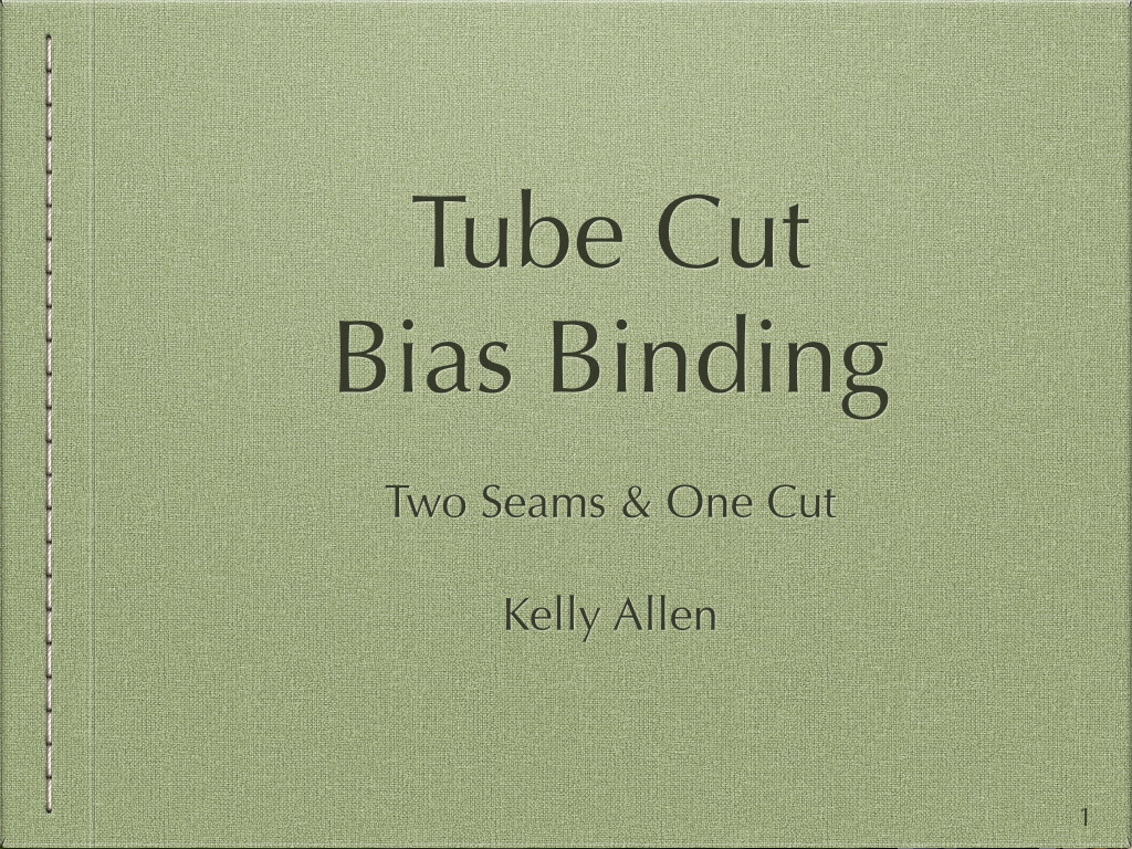 Yet Another Instruction Guide on Tube Cut Bias Binding